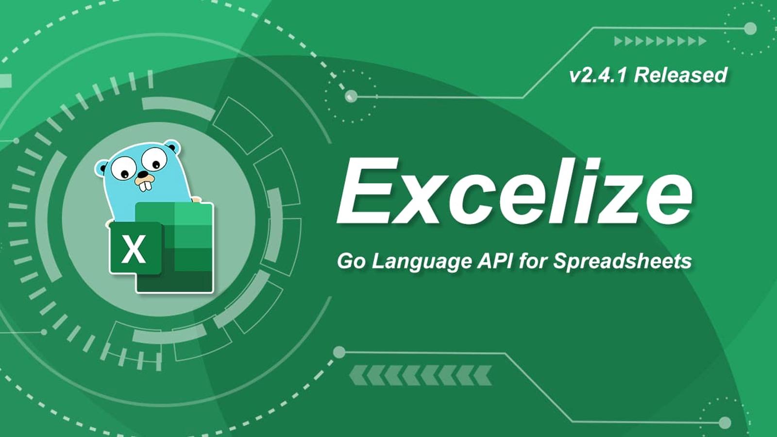 Go 言語スプレッドシートライブラリ:Excelize 2.4.1 がリリースされました